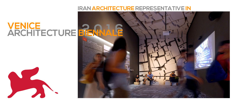Iran Pavilion at Venice Architecture Biennale 2016
